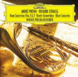 Concerti per corno n.1, n.2 - Concerto per oboe - Duett Concertino - CD Audio di Richard Strauss,André Previn,Wiener Philharmoniker