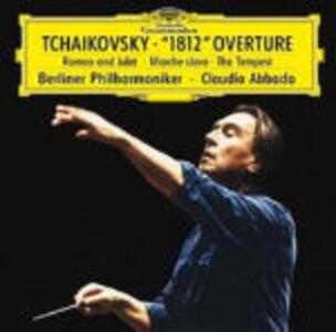 Ouverture 1812 - Romeo e Giulietta - La tempesta - Marcia slava - CD Audio di Pyotr Il'yich Tchaikovsky,Claudio Abbado,Berliner Philharmoniker