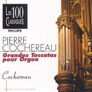 Cochereau-Grandes Toccatas Pour Orgue - CD Audio di Pierre Cochereau