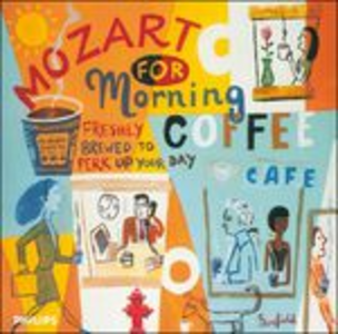 CD Mozart for Morning Coffee di Wolfgang Amadeus Mozart