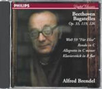 CD Bagatelle op.33 - Per Elisa - Rondò in Do di Ludwig van Beethoven