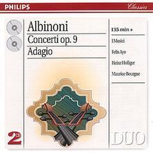 Concerti per archi op.9 - Adagio - CD Audio di Tomaso Giovanni Albinoni,Musici,Heinz Holliger,Felix Ayo