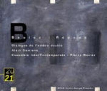 CD Repons - Dialogue de l'ombre double di Pierre Boulez