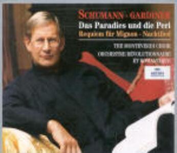 CD Il Paradiso e la Peri / Requiem per Mignon / Nachtlied di Robert Schumann