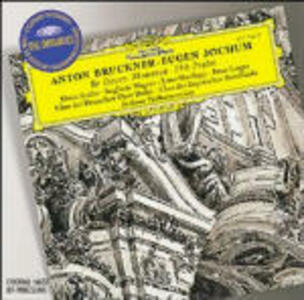 Te Deum - Mottetti - Salmo 150 - CD Audio di Anton Bruckner,Berliner Philharmoniker,Eugen Jochum