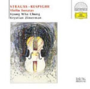 Sonate per violino e pianoforte - CD Audio di Ottorino Respighi,Richard Strauss,Kyung-Wha Chung,Krystian Zimerman