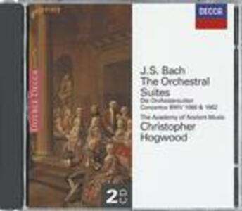 Suites per orchestra - Concerti BWV1060, BWV1062 - CD Audio di Johann Sebastian Bach,Christopher Hogwood,Academy of Ancient Music