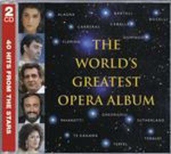 CD The World's Greatest Opera Album