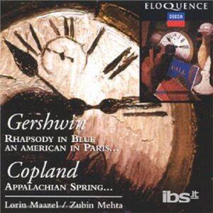 CD Un Americano a Parigi - Rapsodia in blu / Appalachian Spring - Fanfare for a Common Man George Gershwin , Aaron Copland