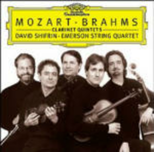 CD Quartetti con clarinetto Johannes Brahms , Wolfgang Amadeus Mozart