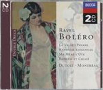 CD Boléro - La valse - Pavane pour une Infante défunte - Rapsodia spagnola - Ma mère l'Oye di Maurice Ravel
