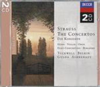 CD Concerti per corno n.1, n.2 - Concerto per oboe - Concerto per violino - Burleske / Concerto per corno op.8 di Richard Strauss