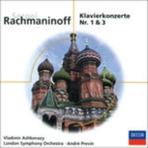 Concerti per pianoforte n.1, n.3 - CD Audio di Sergej Vasilevich Rachmaninov,André Previn,Vladimir Ashkenazy,London Symphony Orchestra