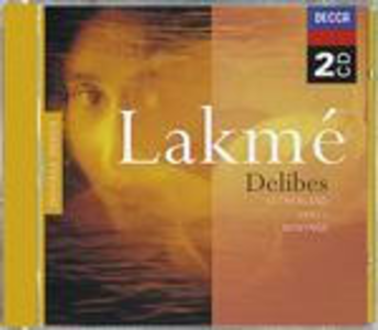 CD Lakmé di Léo Delibes