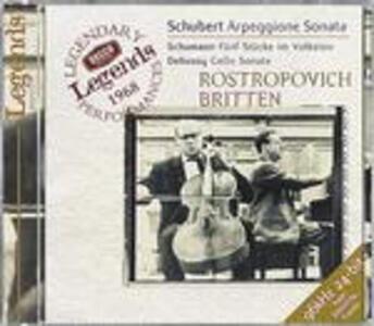 Sonata per arpeggione e pianoforte / 5 Stücke im Volkston op.102 / Sonata per violoncello e pianoforte - CD Audio di Benjamin Britten,Claude Debussy,Franz Schubert,Robert Schumann,Mstislav Rostropovich