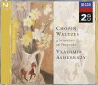 Valzer - 4 Scherzi - 26 Preludi - CD Audio di Fryderyk Franciszek Chopin,Vladimir Ashkenazy
