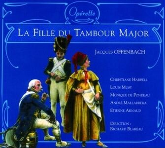 CD La fille du tambour major di Jacques Offenbach