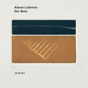 CD Der Bote. Elegies for Piano di Alexei Lubimov