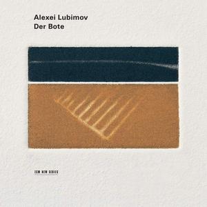 CD Der Bote. Elegies for Piano di Alexei Lubimov