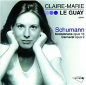 CD Kreisleriana - Carnaval di Robert Schumann