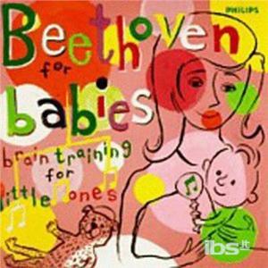CD For Babies. Brain di Ludwig van Beethoven