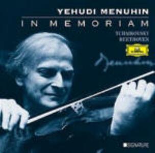 In Memoriam: Concerto per violino / Sonate per violino e pianoforte - CD Audio di Ludwig van Beethoven,Pyotr Il'yich Tchaikovsky,Yehudi Menuhin