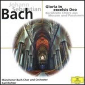CD Gloria in Excelsis Deo. Cori da Messe e Passioni di Johann Sebastian Bach