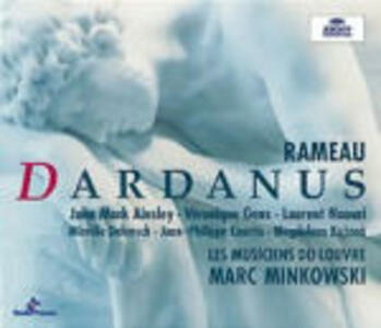 Dardanus - CD Audio di Jean-Philippe Rameau,Magdalena Kozena,Mireille Delunsch,Marc Minkowski,Les Musiciens du Louvre