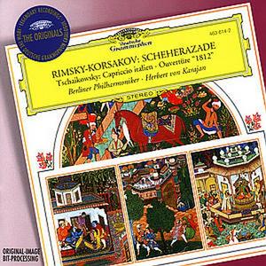 CD Sheherazade / Capriccio italiano - Ouverture 1812 Pyotr Il'yich Tchaikovsky , Nikolai Rimsky-Korsakov