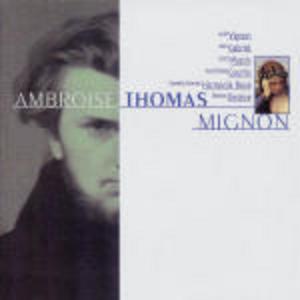 CD Mignon di Ambroise Thomas