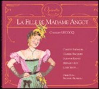 CD La figlia di madame Angot di Alexandre-Charles Lecocq