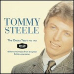 CD Decca Years 1956-1963 di Tommy Steele