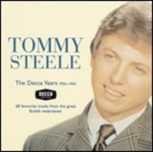 CD Decca Years 1956-1963 di Tommy Steele