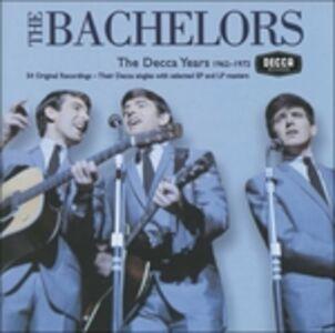 CD Decca Years 62-72 di Bachelors