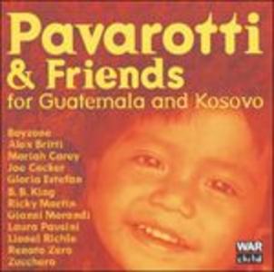 CD Pavarotti & Friends for the Children of Guatemala and Kosovo