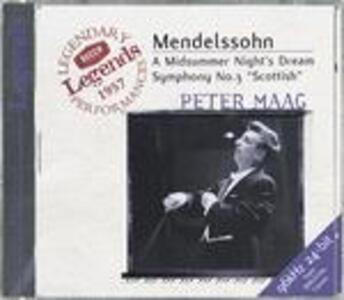 Sinfonia n.3 - Sogno di una notte di mezza estate (A Midsummer Night's Dream) - CD Audio di Felix Mendelssohn-Bartholdy,London Symphony Orchestra,Peter Maag