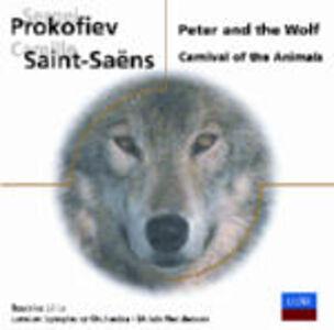 CD Pierino e il lupo / Il Carnevale degli animali (Le Carnaval des animaux) Sergei Sergeevic Prokofiev , Camille Saint-Saëns
