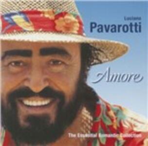 Amore. The Essential Romantic Collection - CD Audio di Luciano Pavarotti