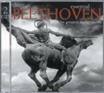 CD Essential Beethoven di Ludwig van Beethoven