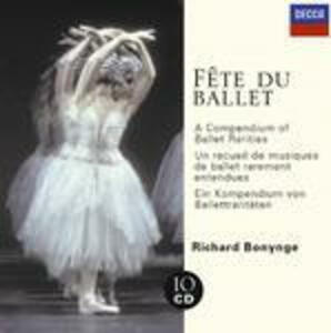 Fête du ballet: Musiche per balletto - CD Audio di Richard Bonynge
