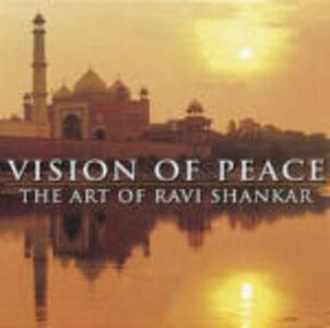 Foto Cover di The Vision of Peace, CD di Ravi Shankar, prodotto da Deutsche Grammophon