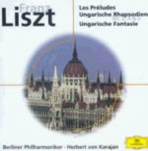 Foto Cover di Les Préludes - Rapsodie ungheresi n.2, n.4, n.5 - Fantasia ungherese, CD di AA.VV prodotto da Deutsche Grammophon