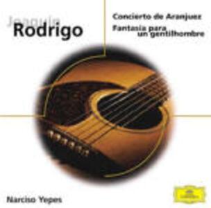 Concerto di Aranjuez - Fantasia para un gentilhombre - CD Audio di Joaquin Rodrigo,Narciso Yepes