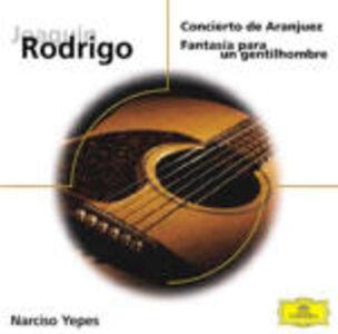 Foto Cover di Concerto di Aranjuez - Fantasia para un gentilhombre, CD di Joaquin Rodrigo,Narciso Yepes, prodotto da Deutsche Grammophon
