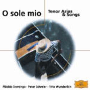 O Sole mio. Tenor Arias & Songs - CD Audio di Placido Domingo,Fritz Wunderlich,Peter Schreier