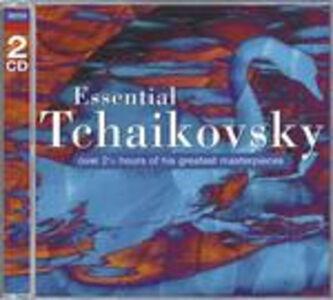 CD Essential Tchaikovsky di Pyotr Il'yich Tchaikovsky