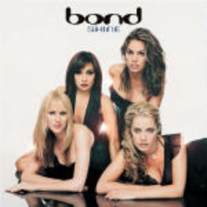 Foto Cover di Shine, CD di Bond, prodotto da Decca