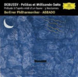 Pelléas et Mélisande - Preludio - 3 Notturni - CD Audio di Claude Debussy,Claudio Abbado,Berliner Philharmoniker