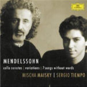 Sonate per violoncello - Variazioni concertanti - 7 Romanze senza parole - CD Audio di Felix Mendelssohn-Bartholdy,Mischa Maisky,Sergio Tiempo