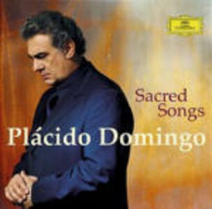 Sacred Songs - CD Audio di Placido Domingo